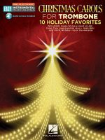 Christmas Carols : Trombone Easy Instrumental Play-Along Book with Online Audio Tracks - Hal Leonard Publishing Corporation