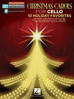 Christmas Carols : Cello Easy Instrumental Play-Along Book with Online Audio Tracks - Hal Leonard Publishing Corporation