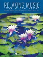 Relaxing Music for Piano Solo Pf Bk - Hal Leonard Publishing Corporation