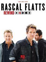 Rascal Flatts Rewind Piano Vocal Guitar Artist Songbook Pvg Bk