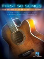First 50 Songs You Should Play on Acoustic Guitar