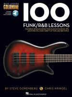 100 Funk/R&B Lessons : Bass Lesson Goldmine Series - Hal Leonard Publishing Corporation