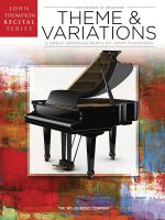 Theme and Variations : Intermediate to Advanced Level - Hal Leonard Publishing Corporation