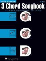 The Guitar Three-Chord Songbook - Volume 2 G-C-D : Melody/Lyrics/Chords
