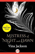 Mistress of Night and Dawn - Vina Jackson