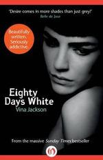 Eighty Days White - Vina Jackson