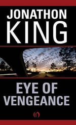 Eye of Vengeance - Jonathon King
