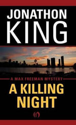 Killing Night : A Max Freeman Mystery (Book Four) - Jonathon King