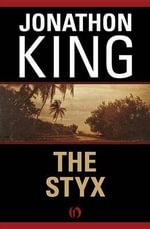 The Styx - Jonathon King