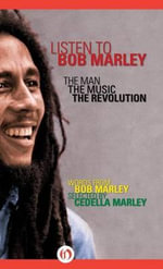 Listen to Bob Marley : The Man, the Music, the Revolution - Bob Marley