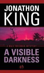 Visible Darkness - Jonathon King