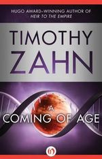 Coming of Age - Timothy Zahn