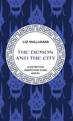 Demon and the City - Liz Williams