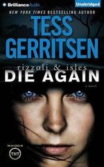 Die Again : Rizzoli & Isles Novels - Tess Gerritsen