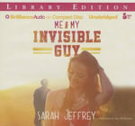 Me & My Invisible Guy - Sarah Jeffrey