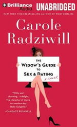 The Widow's Guide to Sex & Dating - Carole Radziwill