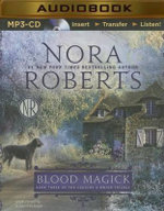 Blood Magick : Cousins O'Dwyer Trilogy - Nora Roberts