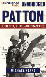 Patton : Blood, Guts, and Prayer - Professor of Mathematics Michael Keane