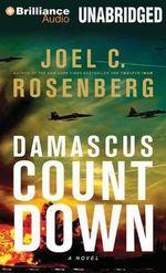 Damascus Countdown : Twelfth Imam - Joel C Rosenberg