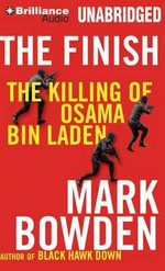 The Finish : The Killing of Osama Bin Laden - Mark Bowden