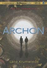 Archon : Psi Chronicles - Lana Krumwiede