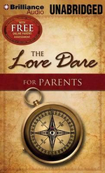 The Love Dare for Parents - Stephen Kendrick