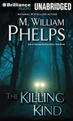 The Killing Kind - M William Phelps