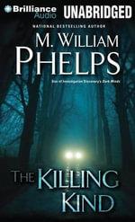 The Killing Kind - M William Phelps