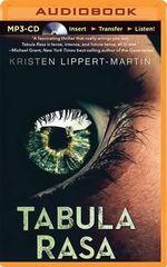 Tabula Rasa - Kristen Lippert-Martin