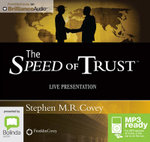 Speed of Trust : Live Presentation (MP3) - Stephen R. Covey