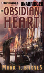 The Obsidian Heart : Echoes of the Empire - Mark Barnes