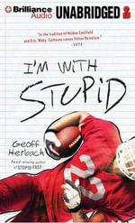 I'm with Stupid : Reinstein Brothers - Geoff Herbach
