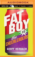 Fat Boy vs. the Cheerleaders - Geoff Herbach