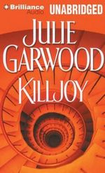 Killjoy : Buchanan-Renard Novels - Julie Garwood