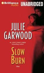 Slow Burn : Buchanan-Renard - Julie Garwood