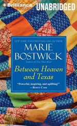 Between Heaven and Texas - Marie Bostwick