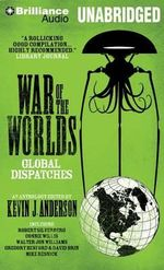 War of the Worlds : Global Dispatches - Kevin J Anderson