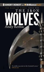 The Iron Wolves - Andy Remic