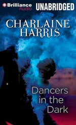 Dancers in the Dark - Charlaine Harris
