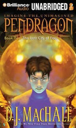 The Lost City of Faar : Pendragon - D J MacHale