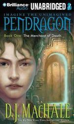 The Merchant of Death : Pendragon - D J MacHale
