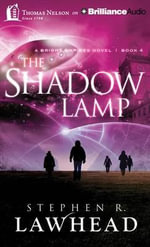 The Shadow Lamp - Stephen R Lawhead
