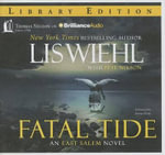 Fatal Tide : East Salem Trilogy - Lis Wiehl