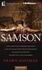 Samson : A Savior Will Rise - Shawn Hoffman