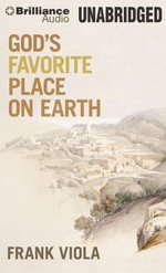 God's Favorite Place on Earth - Frank Viola