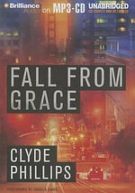 Fall from Grace - Clyde Phillips
