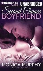Second Chance Boyfriend - Monica Murphy