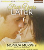 Four Years Later - Monica Murphy