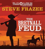 The Bretnall Feud - Steve Frazee