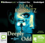 Deeply Odd (MP3) : Odd Thomas #6 - Dean Koontz